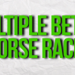 Multiple Bets in Horse Racing